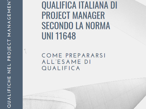 Qualifica Italiana di Project Manager secondo la norma UNI ISO 11648